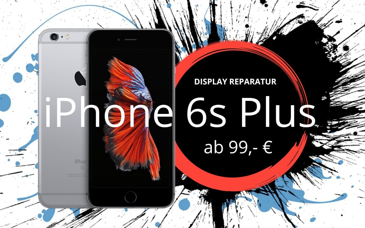Apple iPhone 6s Plus Display Glas Touchscreen Reparatur Austausch Düsseldorf