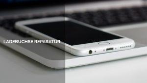 iPhone Ladebuchse wechseln